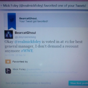 Mick Foley favorited my tweet about him.